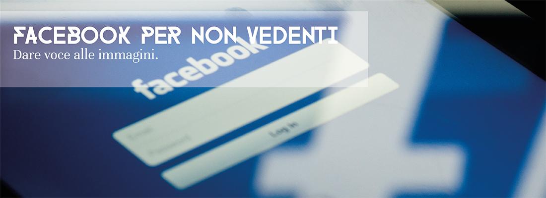 Facebook per non vedenti